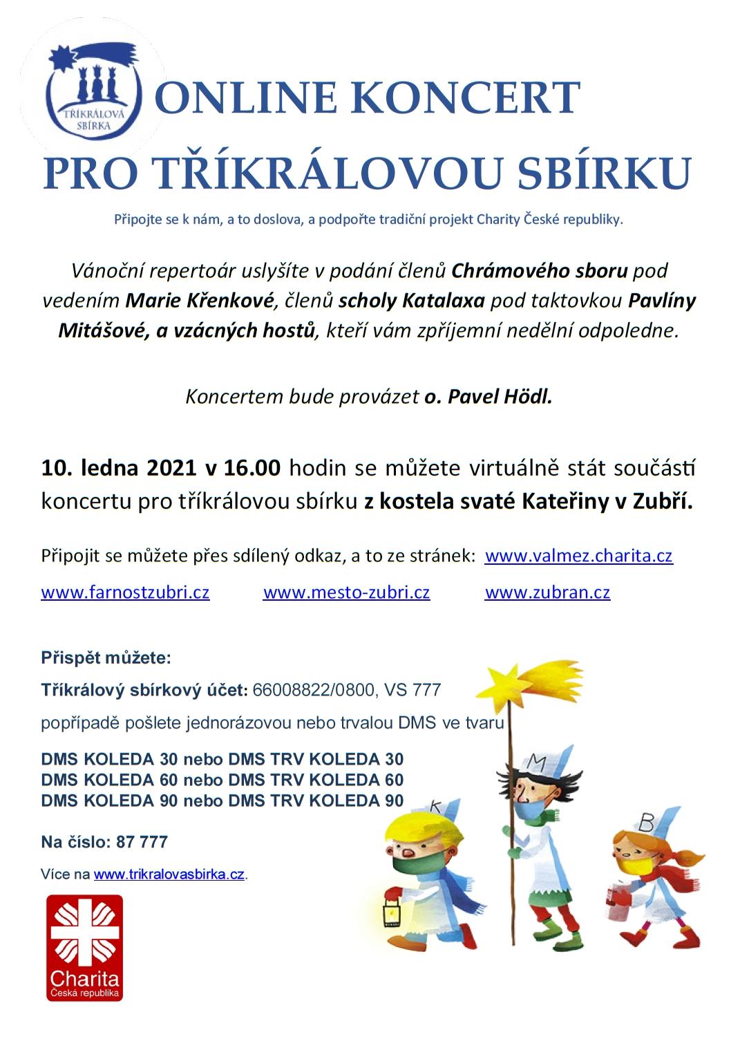 Online trikralovy koncert Zubří